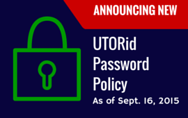 New UTORid Password Policy