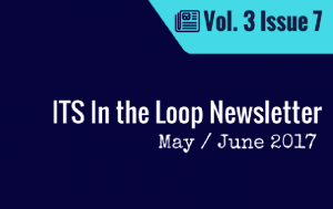 ITS In the Loop Newsletter May / June 2017