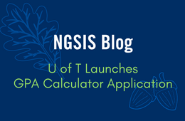NGSIS Blog: U of T launches GPA Calculator application