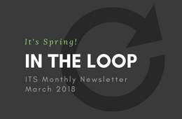 ITS - In the Loop - Vol 4 Issue 4 - March 2018