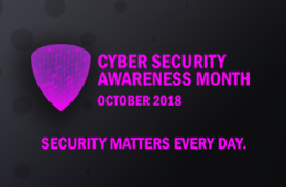 Cyber Security Awareness Month - October 2018