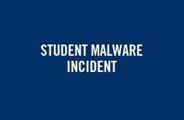 Student malware incident