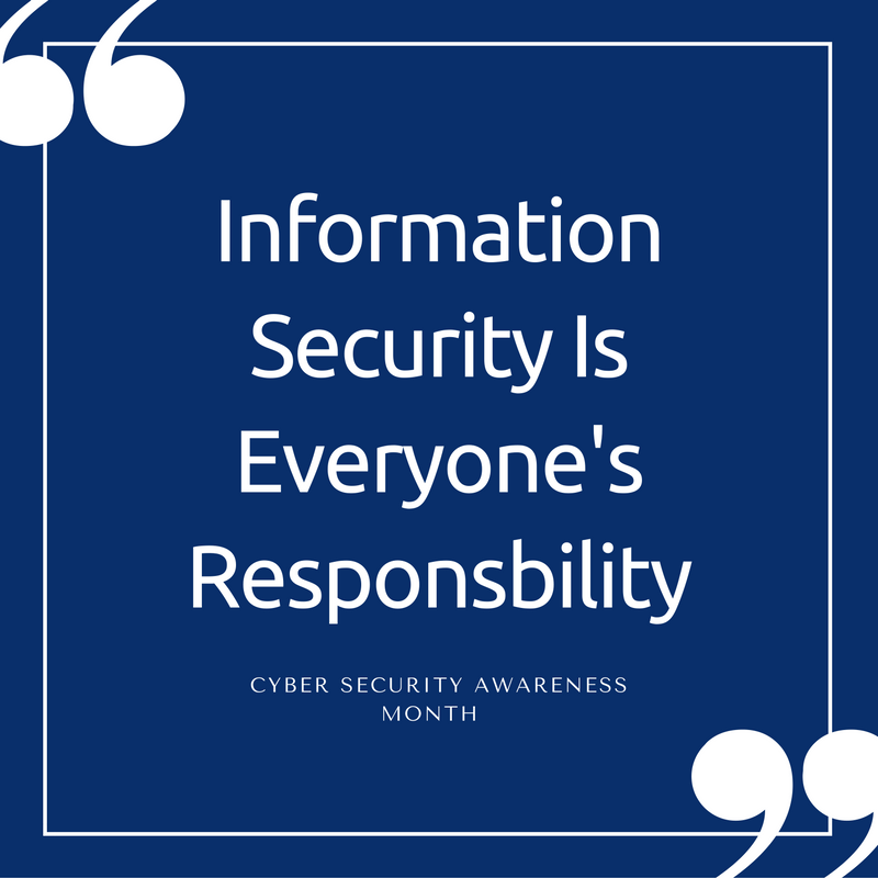 Information Security Is Everyone's Responsibility