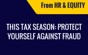 This Tax Season Protect Yourself Against Fraud